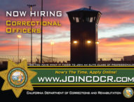 California Department of Corrections – Now Hiring