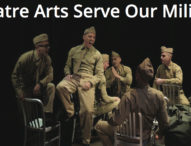 Theatre Arts Serve Our Military